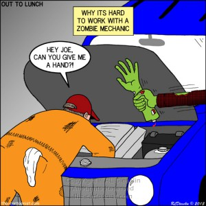 Out to Lunch Cartoon - Zombie Mechanic